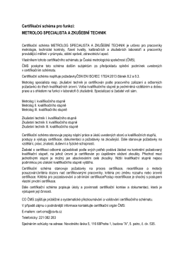 Certifikační schéma pro funkci: METROLOG SPECIALISTA A