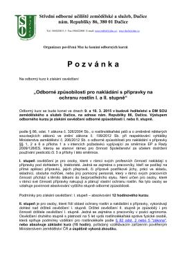 P o z v á n k a - Střední odborné učiliště zemědělské a služeb, Dačice