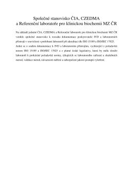 Společné stanovisko ČIA, CZEDMA a Referenční laboratoře pro