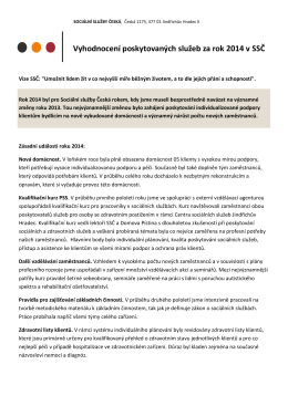 Vyhodnocení poskytovaných služeb za rok 2014 v SSČ