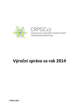 Výroční zpráva za rok 2014 - Centrum pro rozvoj péče o duševní