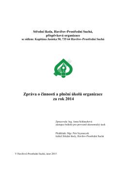 Zpráva o činnosti a plnění úkolů organizace za rok 2014