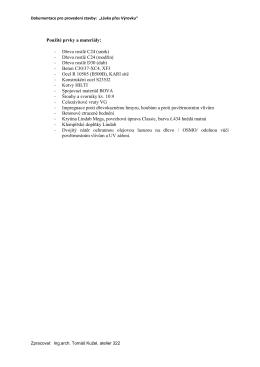Použité prvky a materiály: - Dřevo rostlé C24 (smrk)