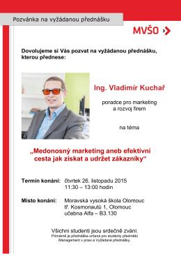 Ing. Vladimír Kuchař, poradce pro marketing a rozvoj firem