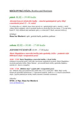 pátek 11.12. v 19:00 hodin sobota 12.12. v 10:00 – 17:00 hodin