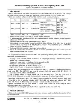 Neadresovatelný systém, hlásič kouře optický MHG 282