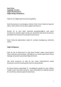 İMO 44. Dönem Yönetim Kurulu Başkanı Nevzat Ersan`ın, İMO 45