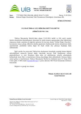 Küresel Değer Zincirinde Türk Firmalarının Etkinliğinin Arttırılması Hk.