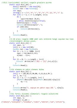 //dizi içerisindeki verileri rasgele gruplara ayırma static void dizi_14