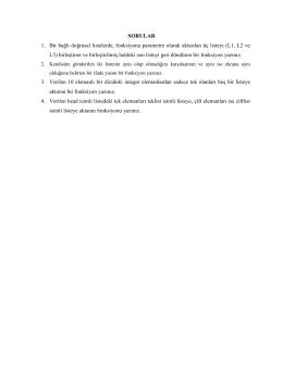 SORULAR 1. Bir bağlı doğrusal listelerde, fonksiyona parametre