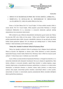 04.04.2016 • orman ve su işleri bakanı prof. dr. veysel eroğlu, afrika