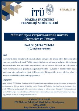 Bilimsel Yayın Performansında Küresel Gelişmeler ve Türkiye