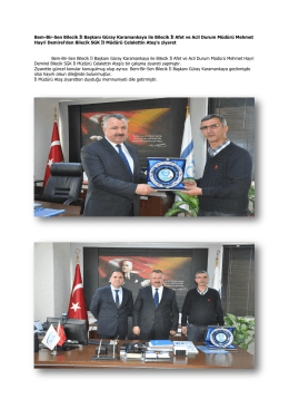Bem-Bir-Sen Bilecik İl Başkanı Güray Karamankaya ile Bilecik