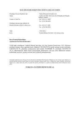 %100 bağlı ortaklığımız Turktell Bilişim Servisleri A.Ş.`nin Yönetim