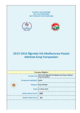 2015-2016 Öğretim Yılı Okullararası Puanlı Atletizm Grup Yarışmaları
