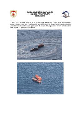 29 Mart 2016 - Sahil Güvenlik Komutanlığı