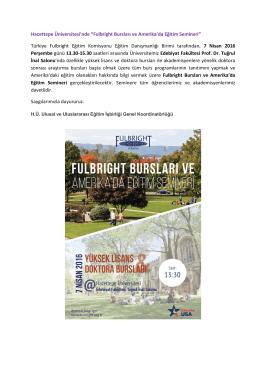 Fulbright Bursları ve Amerika`da Eğitim Semineri