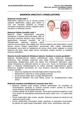 Bademcik ameliyatı - Prof. Dr. İrfan Yorulmaz