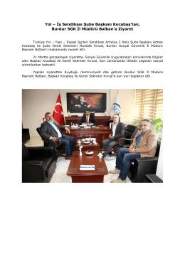Yol – İş Sendikası Şube Başkanı Kocabaş`tan, Burdur SGK İl Müdürü