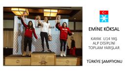 EMİNE KÖKSAL KAYAK U16 YAŞ ALP DİSİPLİNİ TOPLAM