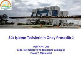 Süt İşleme Tesislerinin Onay Prosedürü / Halil APAYDIN / Gıda