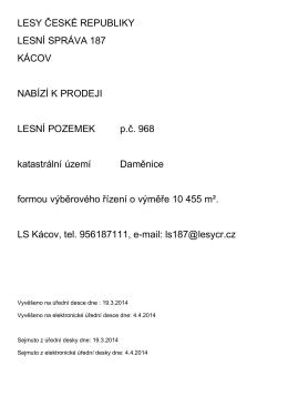 LESY ČESKÉ REPUBLIKY LESNÍ SPRÁVA 187 KÁCOV NABÍZÍ K