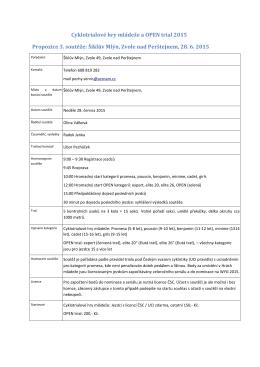 Cyklotrialové hry mládeže a OPEN trial 2015 Propozice 3. soutěže