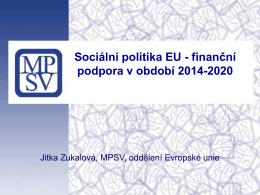 Sociální politika EU - finanční podpora v období 2014-2020