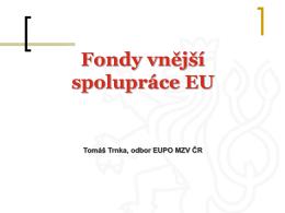 Přehled fondů vnější spolupráce EU