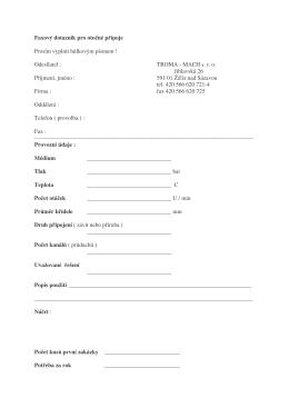 Faxový dotazník pro otočné přípoje Prosím vyplnit hůlkovým písmem