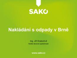 Nakládání s odpady v Brně (Ing. Jiří Kratochvíl)