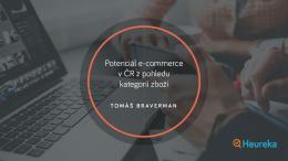 Potenciál e-commerce v ČR z pohledu kategorií zboží