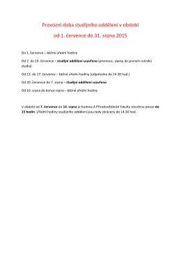 Provozní doba studijního oddělení v období od 1. července do 31