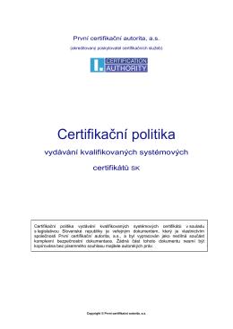Kvalifikované sys. certifikáty SK - První certifikační autorita, a.s.