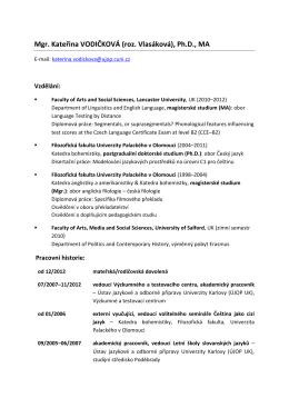 Mgr. Kateřina VODIČKOVÁ (roz. Vlasáková), Ph.D., MA
