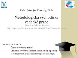 prezentace Metodologická východiska vědecké odborné práce