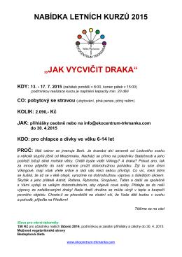 """""""jak vycvičit draka"""" kdy: 13. - 17. 7. 2015"""