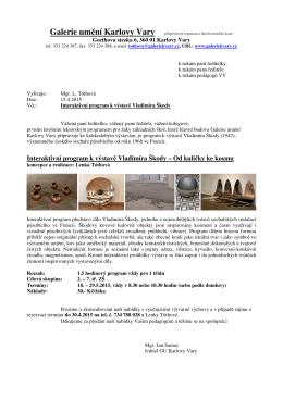 Interaktivní program k výstavě Vladimíra Škody – Od kuličky ke kosmu