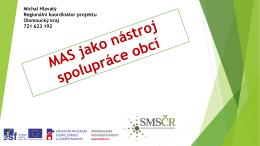 MAS jako nástroj spolupráce obcí