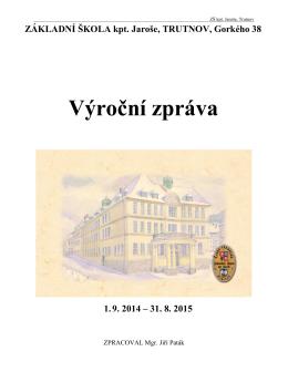 Vyrocni zprava ZS kpt. Jarose Trutnov 2014-15