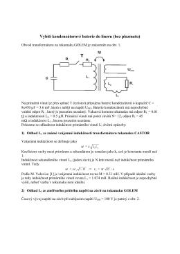 Vybití kondenzátorové baterie do lineru (bez plazmatu)