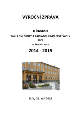 Výroční zpráva o činnosti ZŠ a ZUŠ ve Zlivi