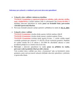 Informace pro uchazeče o studium k potvrzení zdravotní způsobilosti