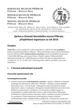 Zpráva o činnosti Hornického muzea Příbram za rok 2014