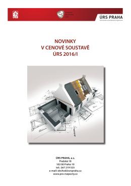 NOVINKY V CENOVÉ SOUSTAVĚ ÚRS 2016/I