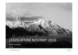 LEGISLATIVNÍ NOVINKY 2016