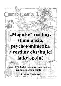 """""""Magické"""" rostliny: stimulancia, psychotomimetika a rostliny"""