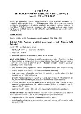 Zpráva z jednání CEN/TC 227/WG 5 (Utrecht)