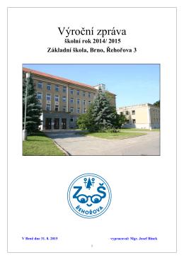 Výroční zpráva final 2014-15 - Základní škola Brno, Řehořova 3
