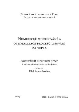 Numerické modelování a optimalizace procesu lisování za tepla